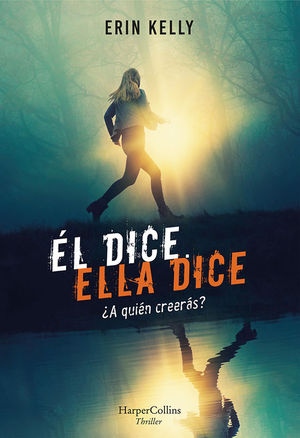 EL DICE, ELLA DICE