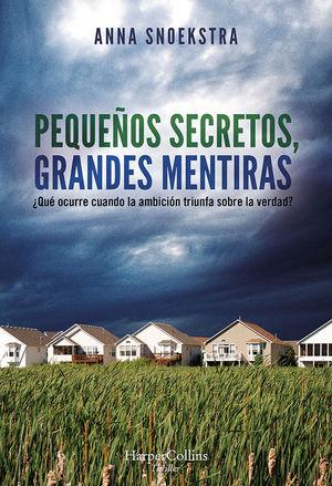 PEQUEÑOS SECRETOS, GRANDES MENTIRAS