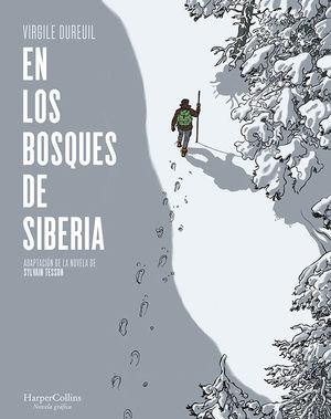 EN LOS BOSQUES DE SIBERIA (NOVELA GRAFICA)