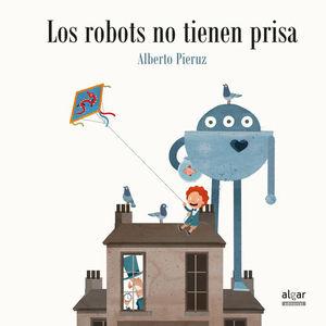 LOS ROBOTS NO TIENEN PRISA