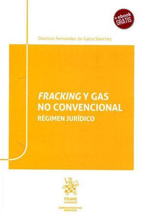 FRACKING Y GAS NO CONVENCIONAL
