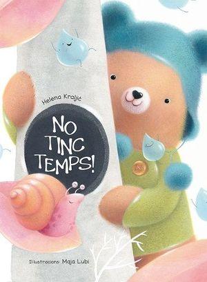 NO TINC TEMPS!