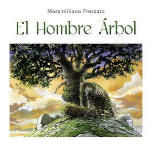 EL HOMBRE ARBOL