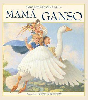 CANCIONES DE CUNA DE LA MAMA GANSO
