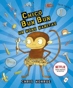 CHICO BUN BUN. UN MONO MANITAS