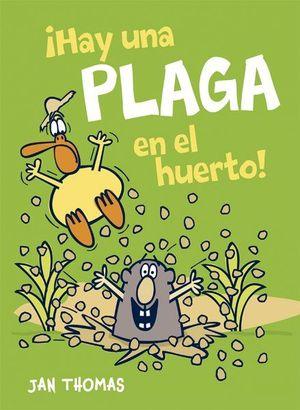 ¡HAY UNA PLAGA EN EL HUERTO!