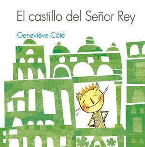 EL CASTILLO DEL SEÑOR REY