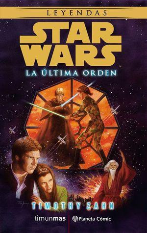 STAR WARS LEYENDAS: LA ÚLTIMA ORDEN