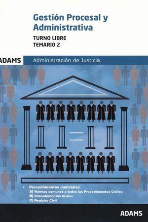017 T2 (LIBRE) GESTION PROCESAL Y ADMINISTRATIVA ADMINISTRACION J