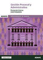 018 INTERNA TEST GESTION PROCESAL Y ADMINISTRATIVA ADMINISTRACION DE JUSTICIA
