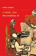 Á MARXE, 2000. OBRA XORNALÍSTICA IX