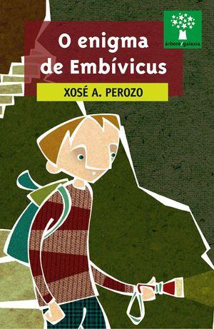 O ENIGMA DE EMBIVICUS