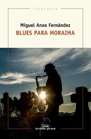 BLUES PARA MORAIMA