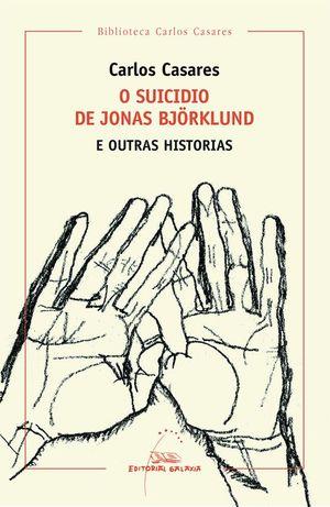 O SUICIDIO DE JONAS BJÖRKLUND E OUTRAS HISTORIAS