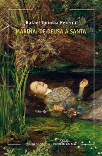 MARIÑA: DE DEUSA A SANTA