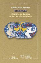 PELERINAXES: ITINERARIO DE OURENSE AO SAN ANDRES DE TEIXIDO