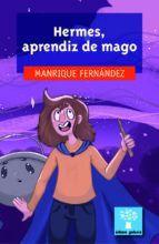 HERMES, APRENDIZ DE MAGO