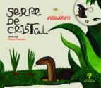 SERPE DE CRISTAL (CONTÉN CD)
