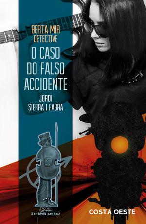 BERTA MIR DETECTIVE. O CASO DO FALSO ACCIDENTE