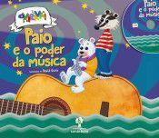 PAIO E O PODER DA MUSICA (CONTÉN CD)