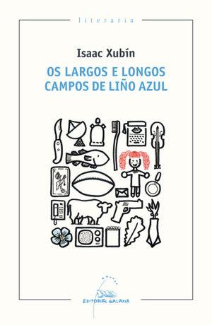 OS LARGOS E LONGOS CAMPOS DE LIÑO AZUL