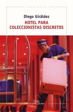 HOTEL PARA COLECCIONISTAS DISCRETOS