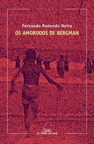 OS AMORODOS DE BERGMAN