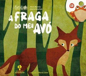 A FRAGA DO MEU AVÓ (CONTÉN CD)