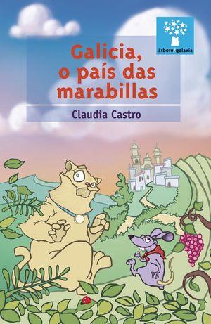 GALICIA, O PAIS DAS MARABILLAS