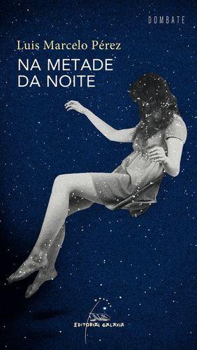 NA METADE DA NOITE