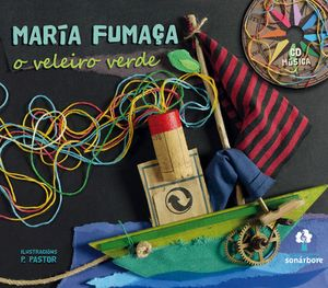 O VELEIRO VERDE (CONTÉN CD)