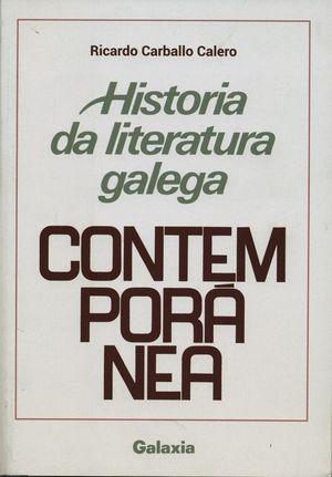 HISTORIA DA LITERATURA GALEGA CONTEMPORANEA