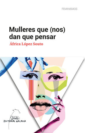 MULLERES QUE (NOS) DAN QUE PENSAR