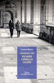 CONVERSAS CON RICARDO CARBALLO CALERO