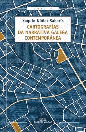 CARTOGRAFIA DA NARRATIVA GAL. CONTEMPORANEA(XIX PREMIO R.P