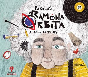 RAMONA ÓRBITA. A DONA DO TEMPO (CONTÉN CD)
