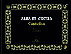 ALBA DE GRORIA (ILUSTRADA)