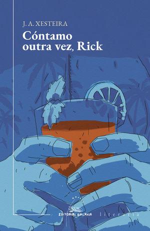CONTAMO OUTRA VEZ, RICK