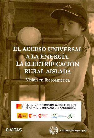 ACCESO UNIVERSAL A LA ENERGIA ELECTRIFICACION RURAL AISLADA