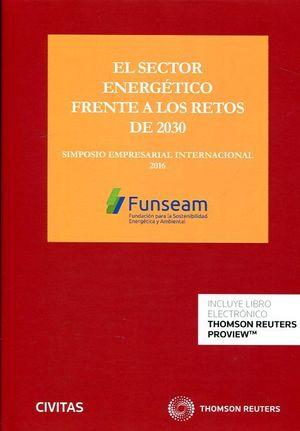SECTOR ENERGETICO ENERGETICO FRENTE A LOS RETOS DE 2030