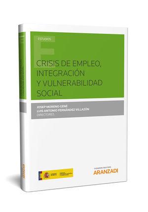 CRISIS DE EMPLEO, INTEGRACION Y VULNERABILIDAD SOCIAL (PAPEL)