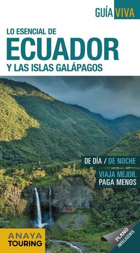 ECUADOR Y LAS ISLAS GALAPAGOS GUIA VIVA