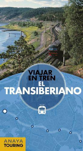 EL TRANSIBERIANO (VIAJAR EN TREN)