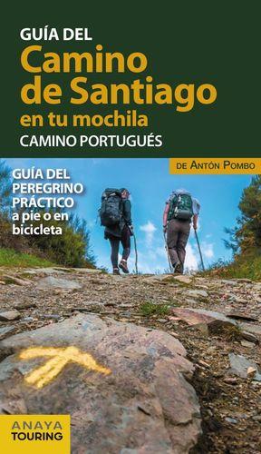 GUIA DEL CAMINO DE SANTIAGO EN TU MOCHILA. CAMINO PORTUGUES