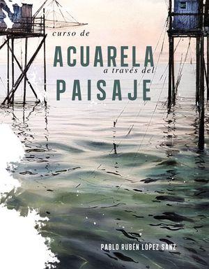 CURSO DE ACUARELAS A TRAVES DEL PAISAJE