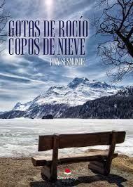 GOTAS DE ROCÍO. COPOS DE NIEVE
