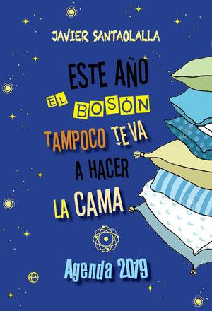AGENDA 2019 ESTE AÑO EL BOSÓN TAMPOCO TE VA A HACER LA CAMA
