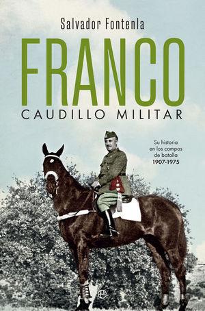 FRANCO, CAUDILLO MILITAR