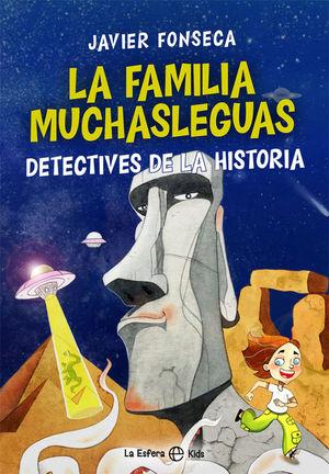 LA FAMILIA MUCHASLEGUAS. DETECTIVES DE LA HISTORIA