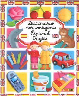 DICCIONARIO POR IMAGENES ESPA�OL/INGLE�S